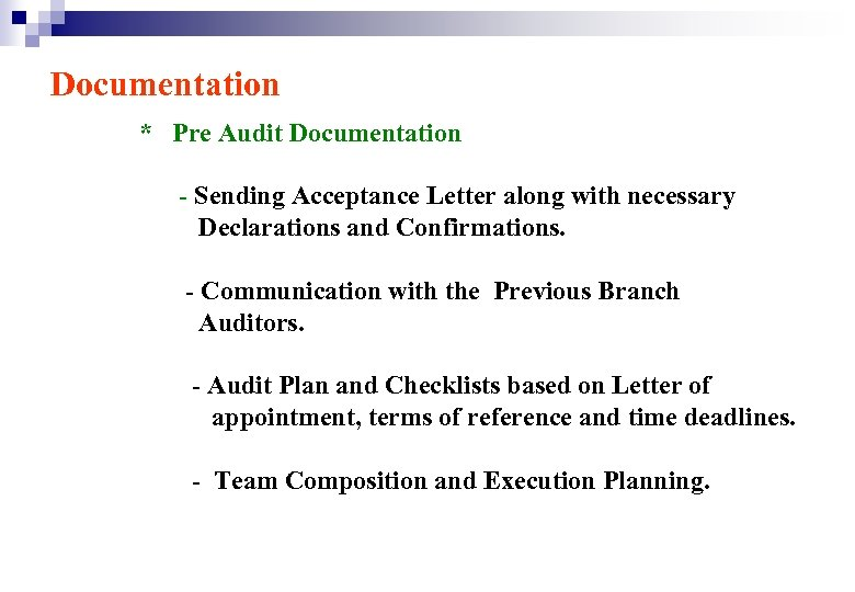 Documentation * Pre Audit Documentation - Sending Acceptance Letter along with necessary Declarations and