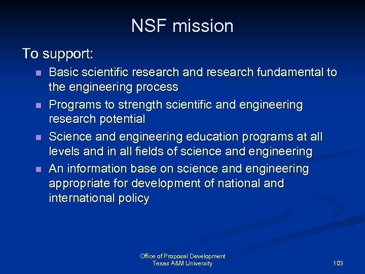 NSF mission To support: n n Basic scientific research and research fundamental to the