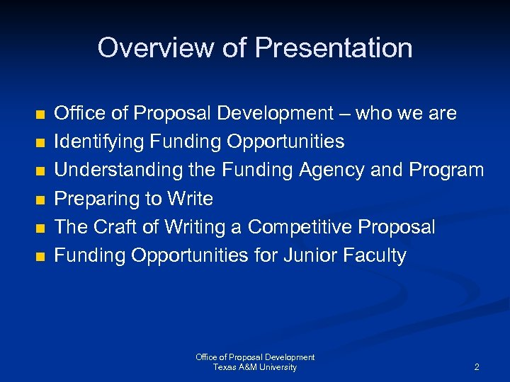 Overview of Presentation n n n Office of Proposal Development – who we are