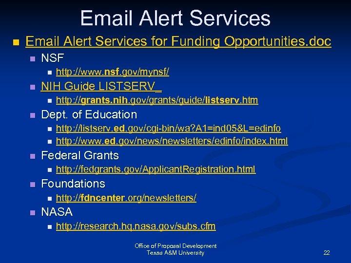 Email Alert Services n Email Alert Services for Funding Opportunities. doc n NSF n
