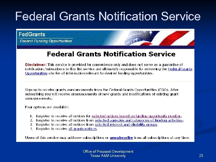 Federal Grants Notification Service Office of Proposal Development Texas A&M University 23