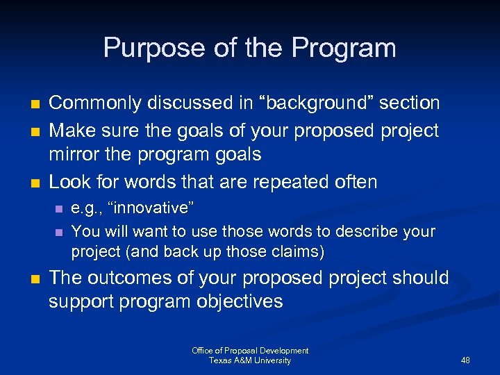 """Purpose of the Program n n n Commonly discussed in """"background"""" section Make sure"""