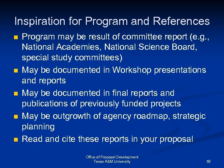 Inspiration for Program and References n n n Program may be result of committee