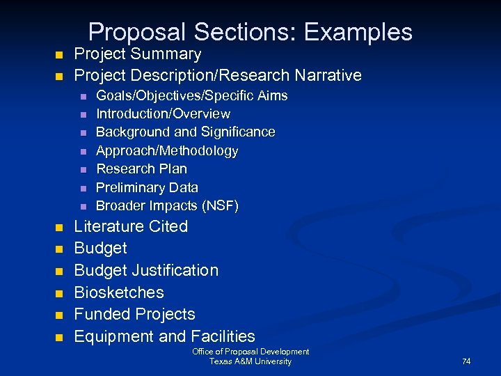 Proposal Sections: Examples n n Project Summary Project Description/Research Narrative n n n n