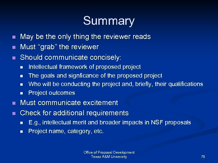"""Summary n n n May be the only thing the reviewer reads Must """"grab"""""""