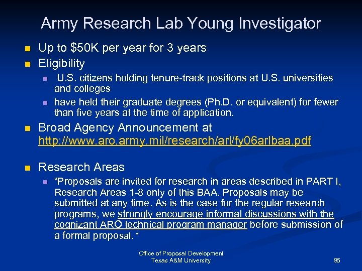 Army Research Lab Young Investigator n n Up to $50 K per year for