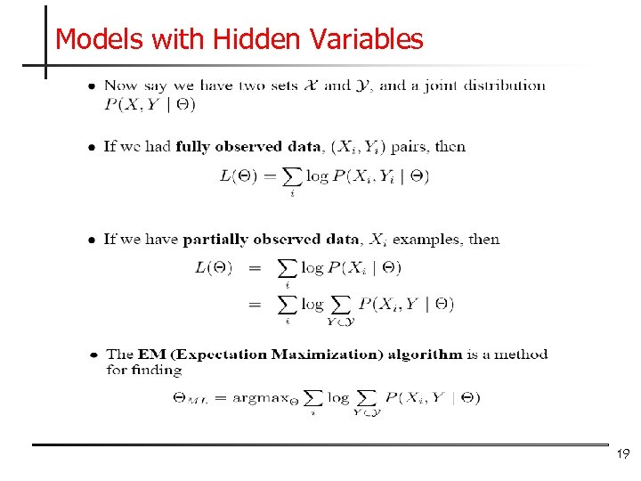 Models with Hidden Variables 19