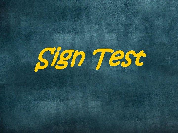 Sign Test