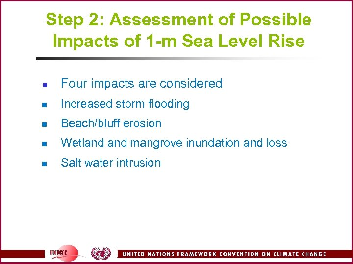 Step 2: Assessment of Possible Impacts of 1 -m Sea Level Rise n Four