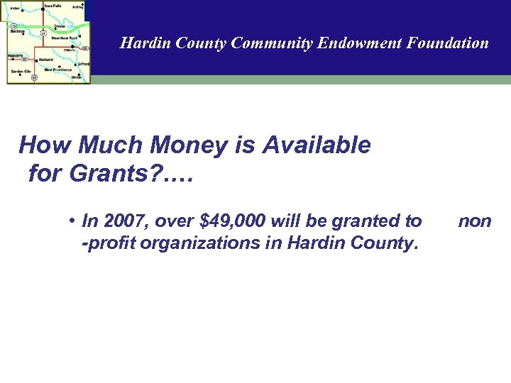 Hardin County Community Endowment Foundation How Much Money is Available for Grants? . …