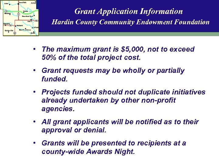 Grant Application Information Hardin County Community Endowment Foundation • The maximum grant is $5,