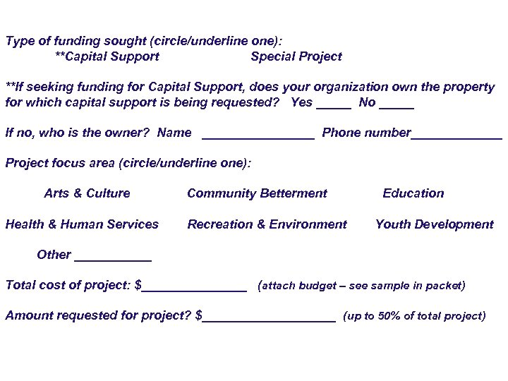 Type of funding sought (circle/underline one): **Capital Support Special Project **If seeking funding for
