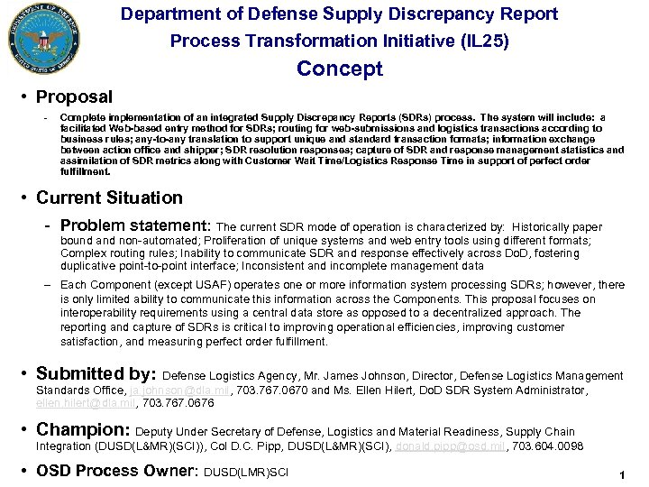 Department of Defense Supply Discrepancy Report Process Transformation Initiative (IL 25) Concept • Proposal