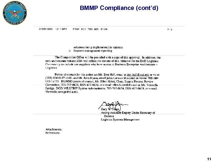 BMMP Compliance (cont'd) 11