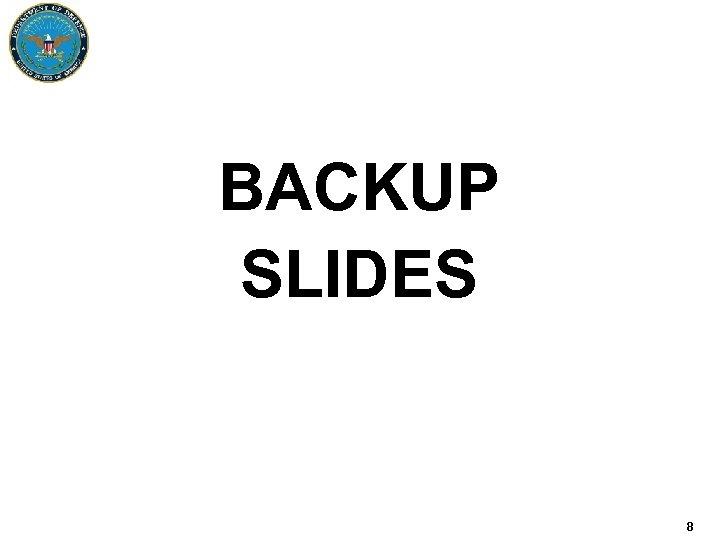 BACKUP SLIDES 8