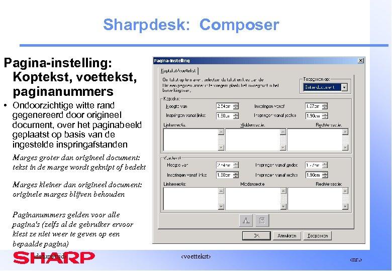 Sharpdesk: Composer Pagina-instelling: Koptekst, voettekst, paginanummers • Ondoorzichtige witte rand gegenereerd door origineel document,