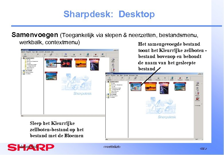 Sharpdesk: Desktop Samenvoegen (Toegankelijk via slepen & neerzetten, bestandsmenu, werkbalk, contextmenu) Het samengevoegde bestand