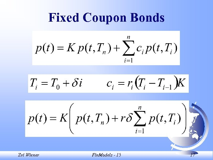 Fixed Coupon Bonds Zvi Wiener Fin. Models - 15 17