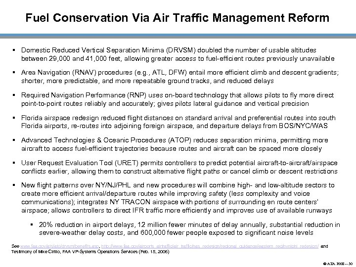 Fuel Conservation Via Air Traffic Management Reform § Domestic Reduced Vertical Separation Minima (DRVSM)