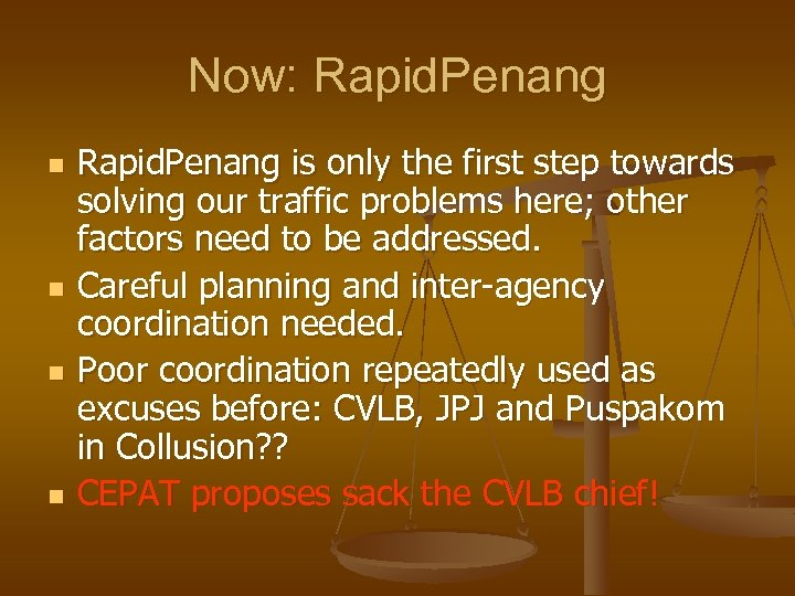 Now: Rapid. Penang n n Rapid. Penang is only the first step towards solving
