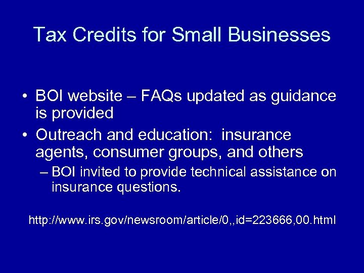 Tax Credits for Small Businesses • BOI website – FAQs updated as guidance is