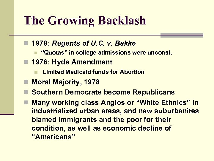 "The Growing Backlash n 1978: Regents of U. C. v. Bakke n ""Quotas"" in"