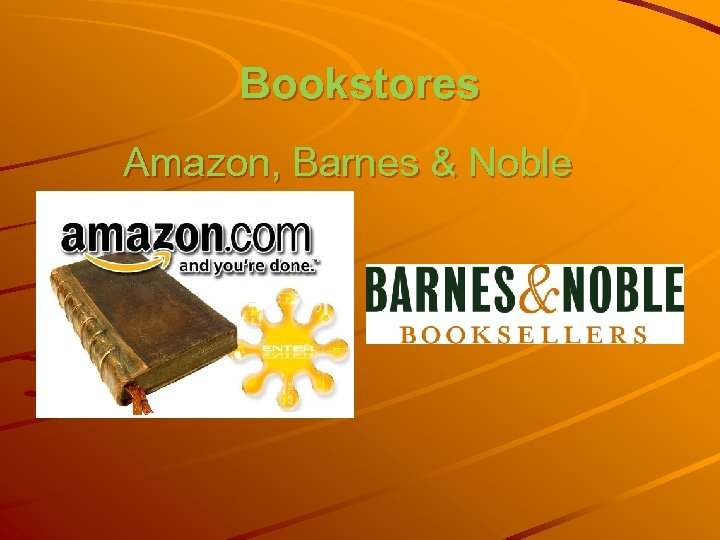 Bookstores Amazon, Barnes & Noble