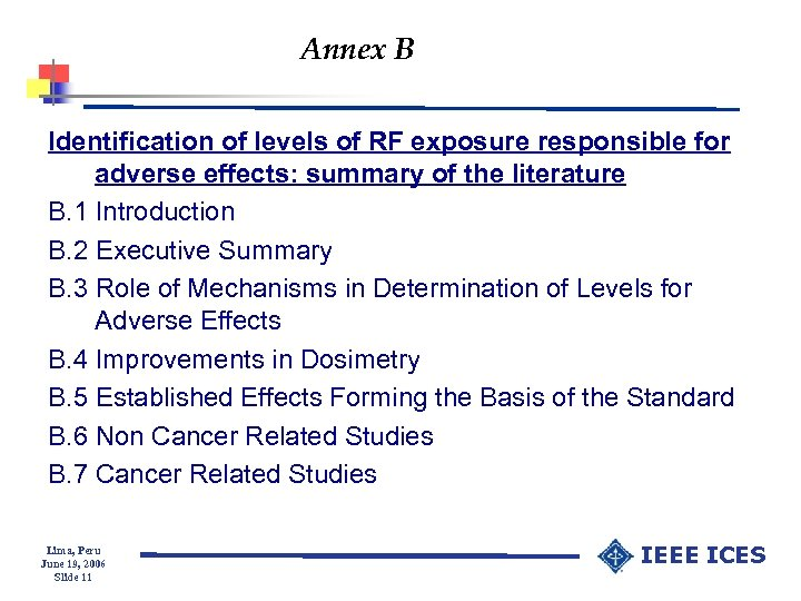 Annex B Identification of levels of RF exposure responsible for adverse effects: summary of