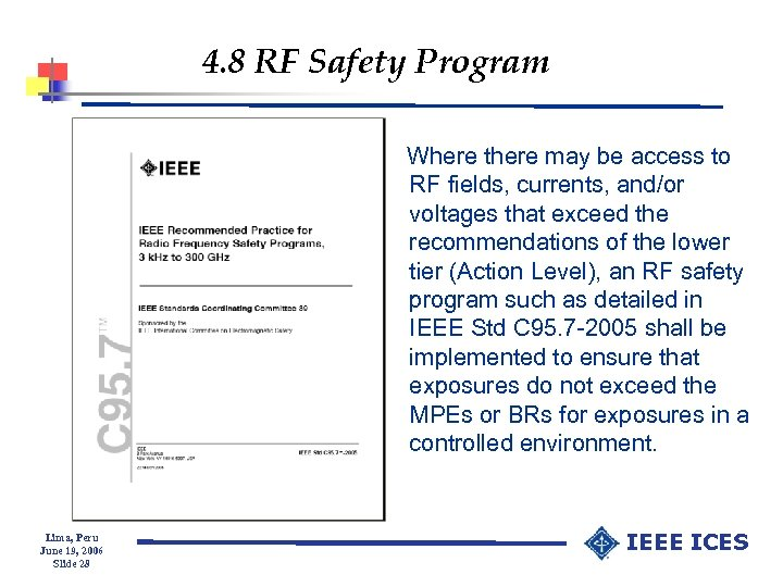 4. 8 RF Safety Program Where there may be access to RF fields, currents,