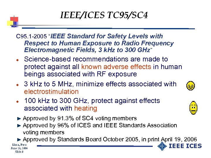 """IEEE/ICES TC 95/SC 4 C 95. 1 -2005 """"IEEE Standard for Safety Levels with"""