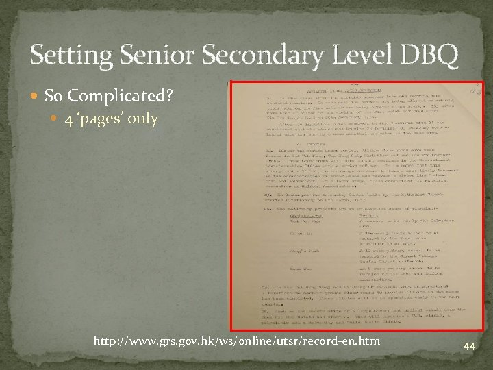 Setting Senior Secondary Level DBQ So Complicated? 4 'pages' only http: //www. grs. gov.