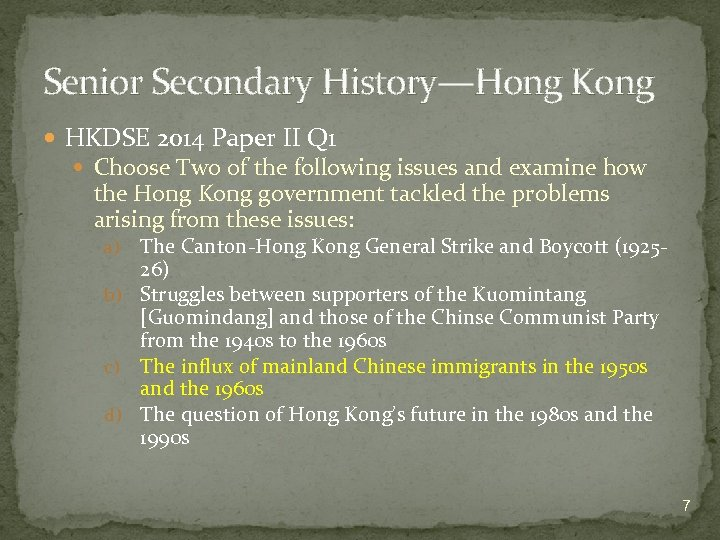 Senior Secondary History—Hong Kong HKDSE 2014 Paper II Q 1 Choose Two of the