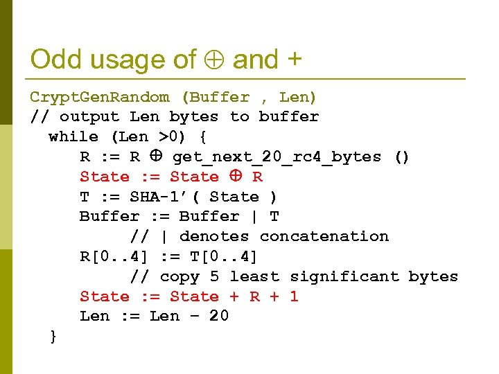 Odd usage of and + Crypt. Gen. Random (Buffer , Len) // output Len