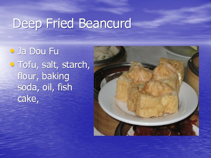 Deep Fried Beancurd • Ja Dou Fu • Tofu, salt, starch, flour, baking soda,