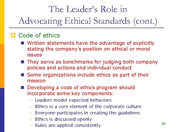 The Leader's Role in Advocating Ethical Standards (cont. ) p Code of ethics n