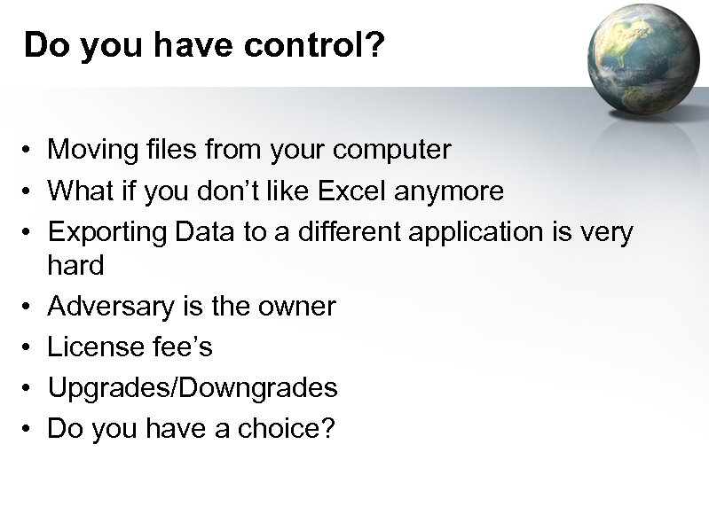 Do you have control? • Moving files from your computer • What if you