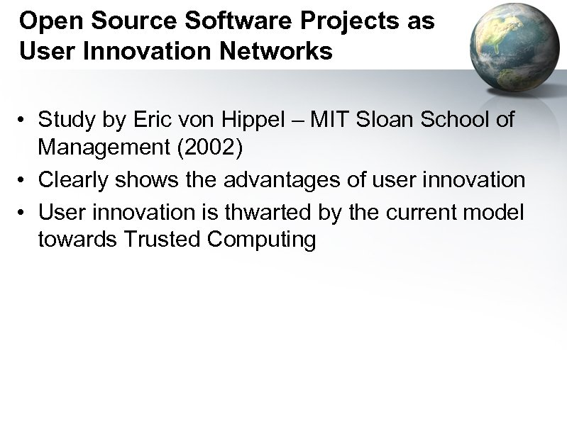 Open Source Software Projects as User Innovation Networks • Study by Eric von Hippel