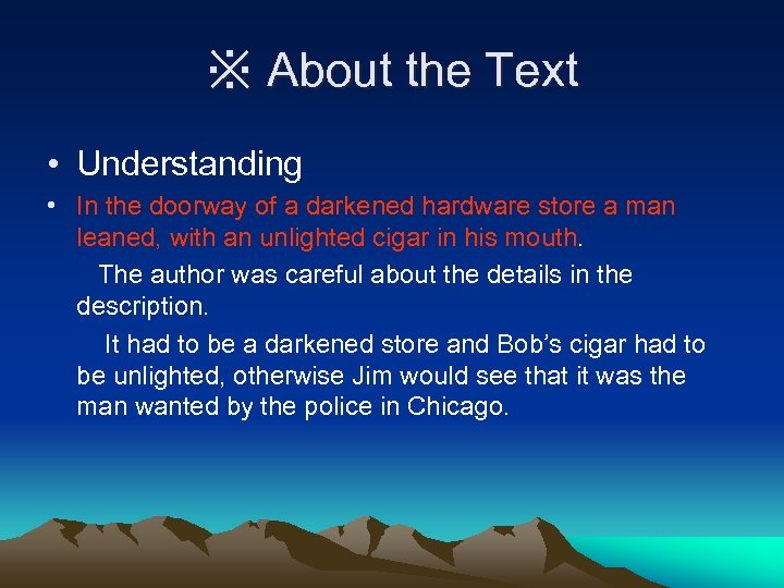 ※ About the Text • Understanding • In the doorway of a darkened hardware