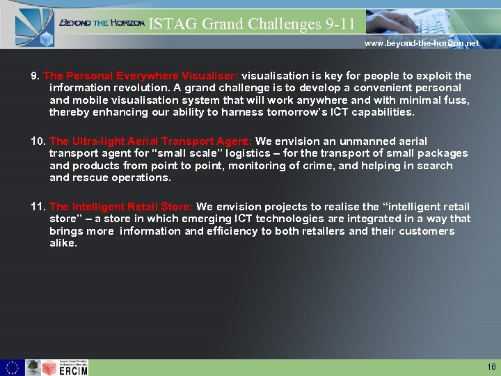 ISTAG Grand Challenges 9 -11 www. beyond-the-horizon. net 9. The Personal Everywhere Visualiser: visualisation