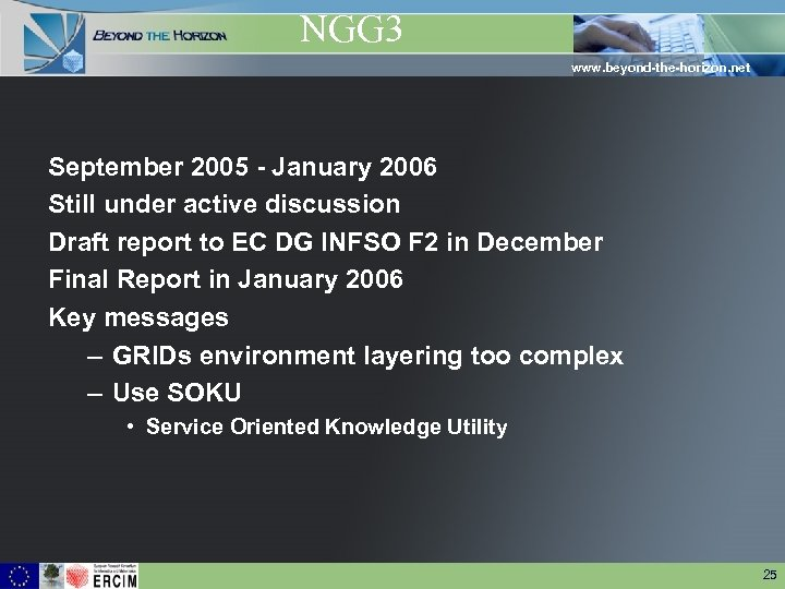 NGG 3 www. beyond-the-horizon. net September 2005 - January 2006 Still under active discussion