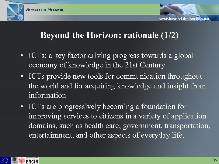 www. beyond-the-horizon. net Beyond the Horizon: rationale (1/2) • ICTs: a key factor driving