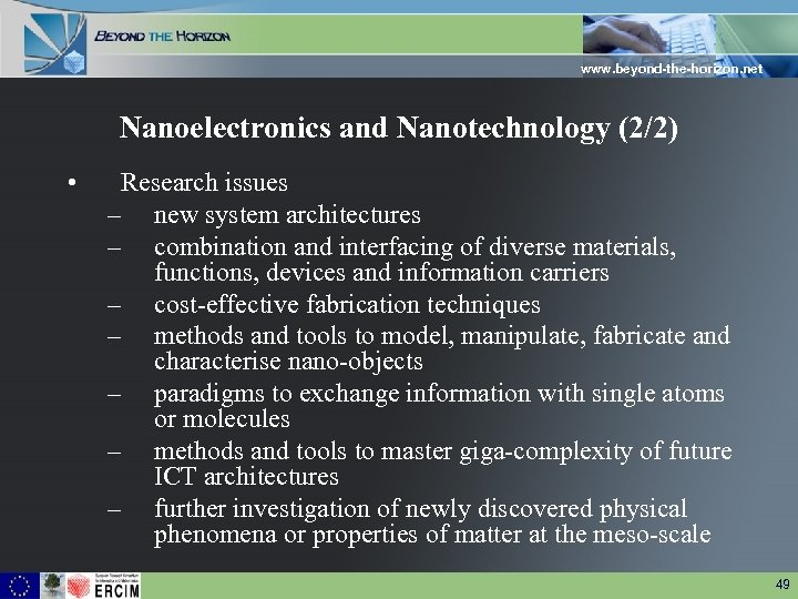www. beyond-the-horizon. net Nanoelectronics and Nanotechnology (2/2) • Research issues – new system architectures