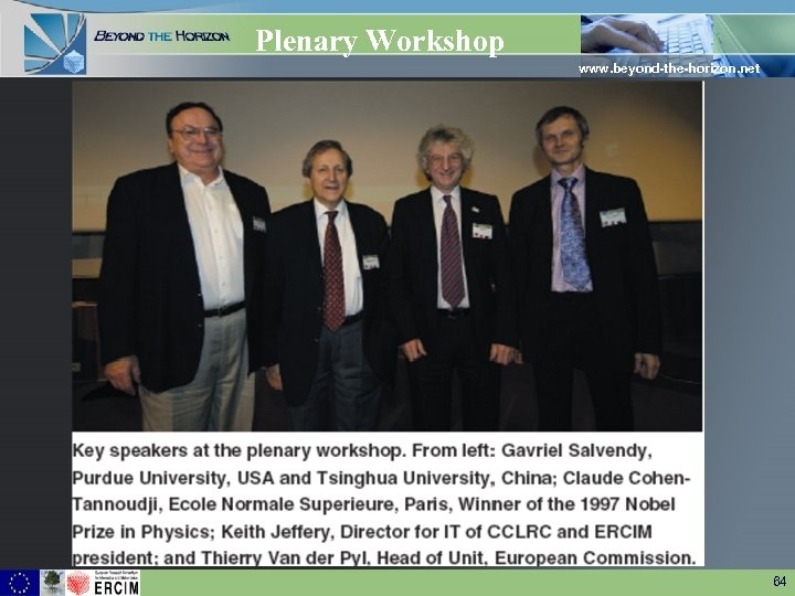 Plenary Workshop www. beyond-the-horizon. net 64