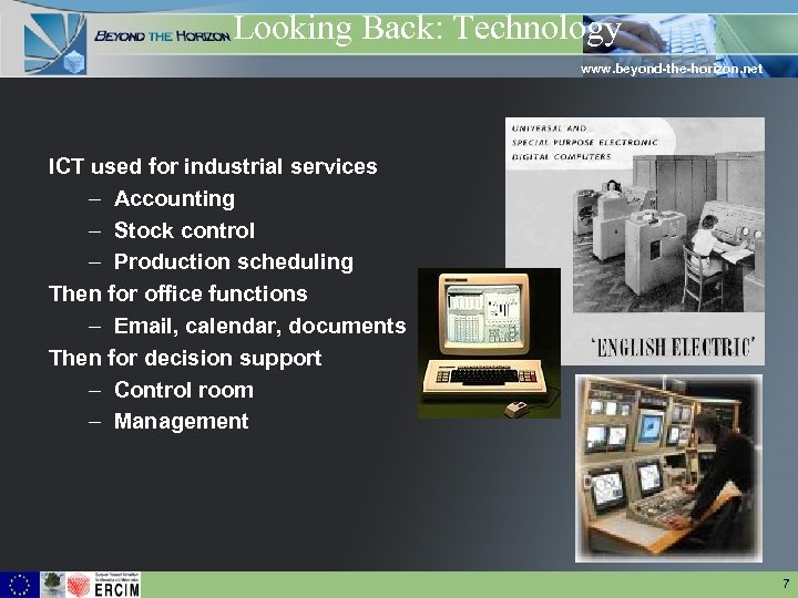 Looking Back: Technology www. beyond-the-horizon. net ICT used for industrial services – Accounting –