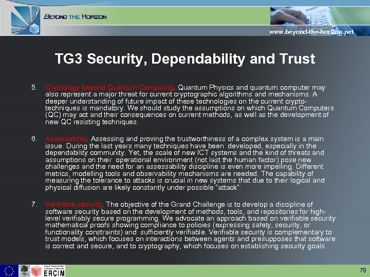 www. beyond-the-horizon. net TG 3 Security, Dependability and Trust 5. Cryptology beyond Quantum Computing.
