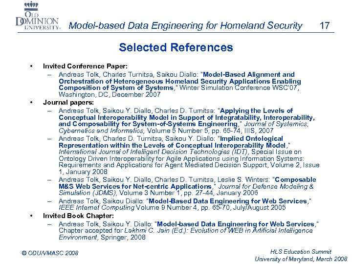 Model-based Data Engineering for Homeland Security 17 Selected References • • • Invited Conference