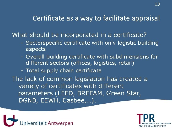 13 Certificate as a way to facilitate appraisal What should be incorporated in a