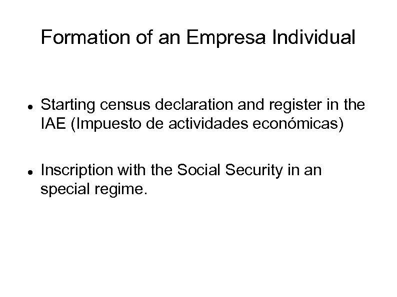 Formation of an Empresa Individual Starting census declaration and register in the IAE (Impuesto