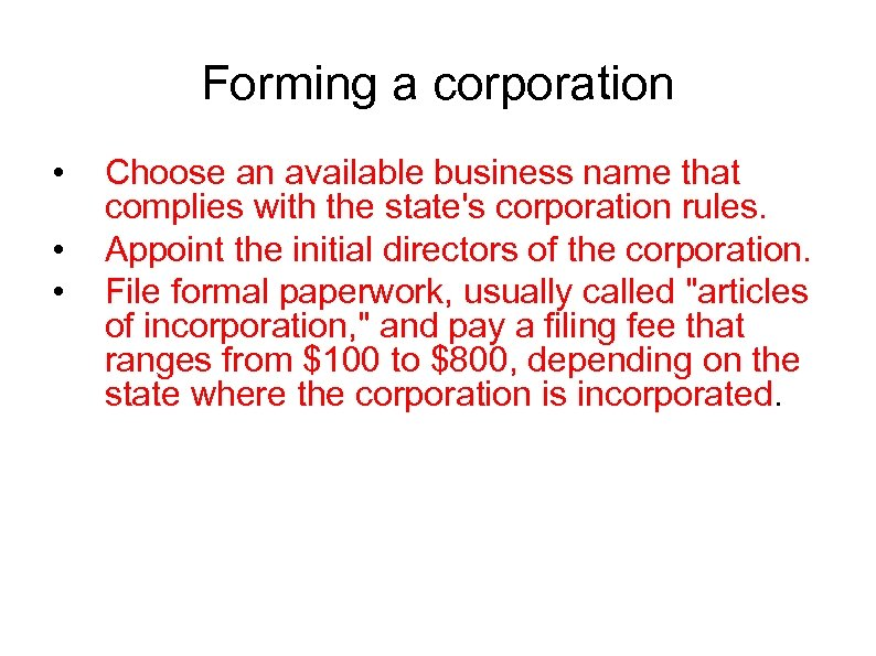 Forming a corporation • • • Choose an available business name that complies with