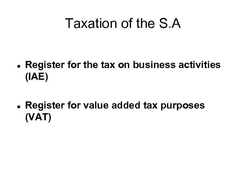 Taxation of the S. A Register for the tax on business activities (IAE) Register